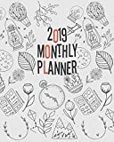 2019 Monthly Planner: Yearly Monthly Weekly 12 months 365 days Planner, Calendar Schedule, Appointment,...