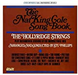 The Nat King Cole Songbook by Hollyridge Strings (2008-11-25)