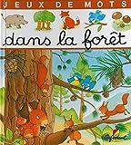 Dans la forêt, jeux de mots