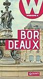 Bordeaux: Weekend a... (Guide Weekend Vol. 19) (Italian Edition)
