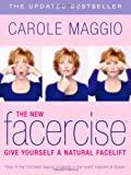 The New Facercise: Give Yourself a New Facelift