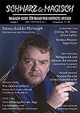 SCHWARZ & MAGISCH. Magazin-Reihe für Magie und Okkultes Wissen. Ausgabe 1 (Livre en allemand)