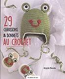 29 chaussons & bonnets au crochet