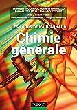 Les cours de Paul Arnaud - Chimie générale - 8e éd: Cours avec 330 questions et exercices corrigés et 200...