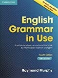 English Grammar in Use with Answers: A Self-Study Reference and Practice Book for Intermediate learners of...