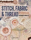 Stitch, Fabric & Thread (English Edition)