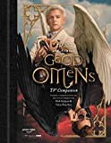 The Nice and Accurate Good Omens TV Companion: Your guide to Armageddon and the series based on the...