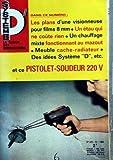 SYSTEME D N? 273 du 01-10-1968 LES PLANS D'UNE VISIONNEUSE POUR FILM 8 MM UN ETAU QUI NE COUTE RIEN UN...