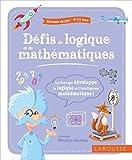 Défis de logique et de mathématiques, niveau major (9-11 ans)