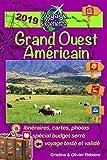 Grand Ouest Américain: Un itinéraire magique de plus de 4.000 km à travers le Wyoming, l'Utah, l'Arizona et...