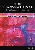 The Transnational Vol. 5: A Literary Magazine (German Edition)