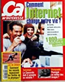 CA M'INTERESSE N? 235 du 01-09-2000 COMMENT INTERNET CHANGE NOTRE VIE - EN FAMILLE AU TRAVAIL ENTRE AMIS MAIS...