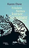 Fräulein Nettes kurzer Sommer: Roman (German Edition)