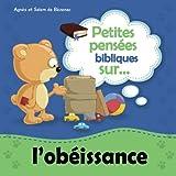 Petites pensées bibliques sur l'obéissance: Enfants, obéissez à vos parents, car cela est juste.