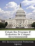 L'Etude Des Principes D' Evaluation de L'Impact Environnemental