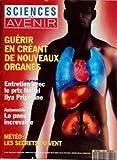 SCIENCES ET AVENIR [No 553] du 01/03/1993 - GUERIR EN CREANT DE NOUVEAUX ORGANES - ENTRETIENS AVEC LE PRIX...
