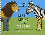 Méli-mélo de la Savane