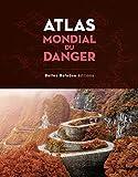 Atlas mondial du danger
