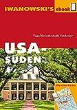 USA Süden - Reiseführer von Iwanowski: Individualreiseführer mit vielen Abbildungen, Detailkarten und...