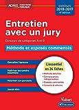 Entretien avec un jury - Méthode et exposés commentés - Concours de catégories A et B - L'essentiel en 34...