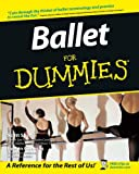 Ballet For Dummies (English Edition)
