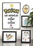 Pokémon Les modèles au Point de Croix