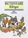 Dictionnaire bilingue français/langue des signes pour enfants