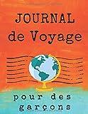 Journal de voyage pour des garçons: Carnet de voyage et carnet de croquis pour les vacances des garçons