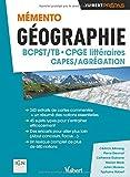 Mémento Géographie BCPST- CPGE littéraires - CAPES / Agrégation - Sujets types - Commentaires de cartes...