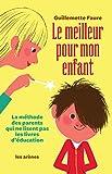LE MEILLEUR POUR MON ENFANT