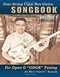 Four-String Cigar Box Guitar Songbook Volume 1: 30 Well-Known Traditional Songs Arranged for 4-string Open G...
