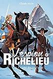 L'espion de Richelieu, Tome 03: La cour des trahisons