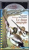 Le Doigt magique (1 livre + 1 CD audio)