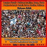Patrimoine Musical du Monde / Vol. 32/52 : Peuples d'Israël / Folklore Israëlien, Druze et Kurdes