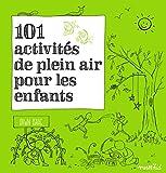 101 activités de plein air pour les enfants