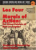Los Four / Murals of Aztlan: The Street Painters of East Los Angeles