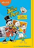La Bande à Picsou: Livre audio 1 CD MP3 - Suivi d'un entretien avec le lecteur