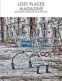 Lost Places Magazine #2 Juni 2015: Deutsche Ausgabe (German Edition)