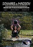 SCHWARZ & MAGISCH. Magazin-Reihe für Magie und Okkultes Wissen. Ausgabe 2 (Livre en allemand)